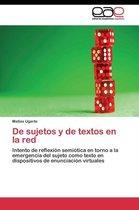 de Sujetos y de Textos En La Red