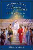 Illuminating the Sermon at the Temple and Sermon on the Mount