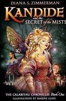 Kandide & the Secret of the Mists