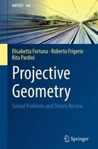 Projective Geometry: Solved Problems and Theory Review