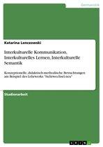 Omslag Interkulturelle Kommunikation, Interkulturelles Lernen, Interkulturelle Semantik