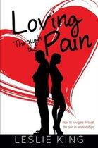 Loving Through the Pain