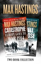 Max Hastings Two-Book Collection: All Hell Let Loose and Catastrophe