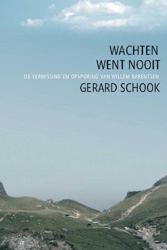 Wachten went nooit - Gerard Schook  