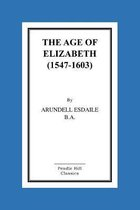 The Age of Elizabeth (1547-1603)