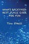 Nana's Backyard