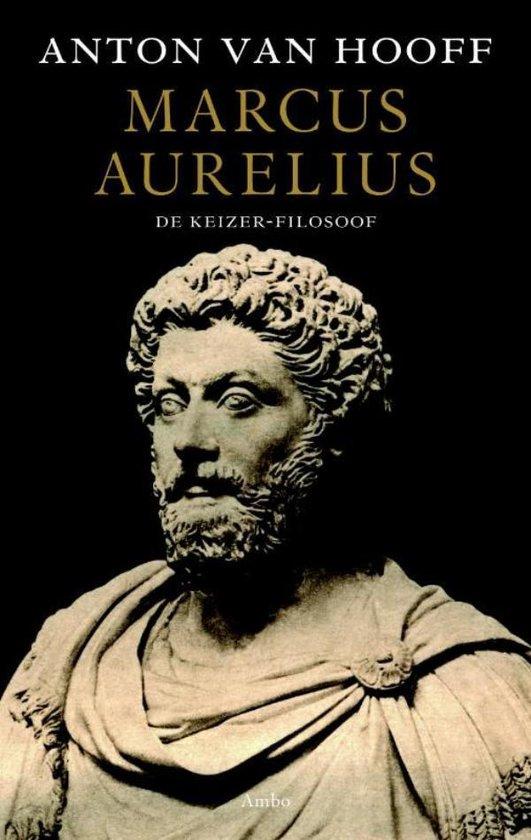 Marcus Aurelius - Anton van Hooff |