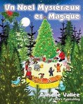 Un Noel Mysterieux Et Magique