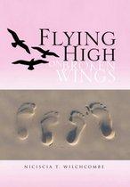 Flying High on Broken Wings