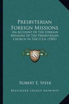 Presbyterian Foreign Missions