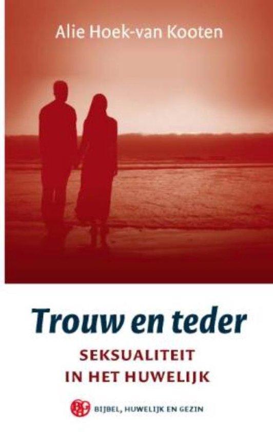 Trouw en teder - A. Hoek-van Kooten |
