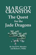 Margot Cranston the Quest for the Jade Dragons