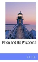 Pride and His Prisoners