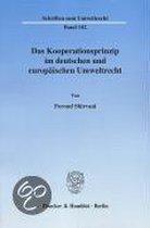 Das Kooperationsprinzip Im Deutschen Und Europaischen Umweltrecht