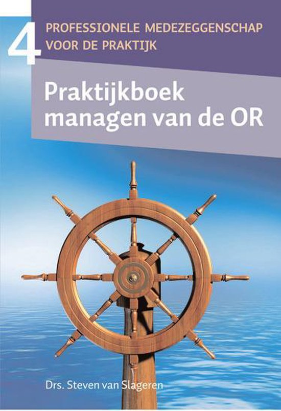 Praktijkboek managen van de OR - Steven van Slageren |
