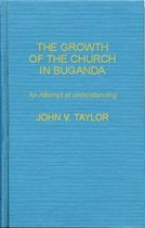 The Growth of the Church in Buganda