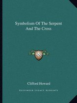 Symbolism of the Serpent and the Cross