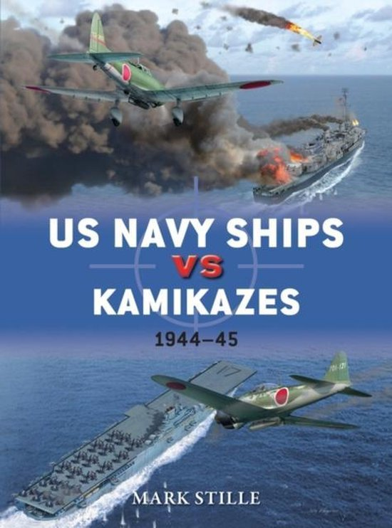 Boek cover US Navy Ships vs Kamikazes 1944-45 van Mark Stille
