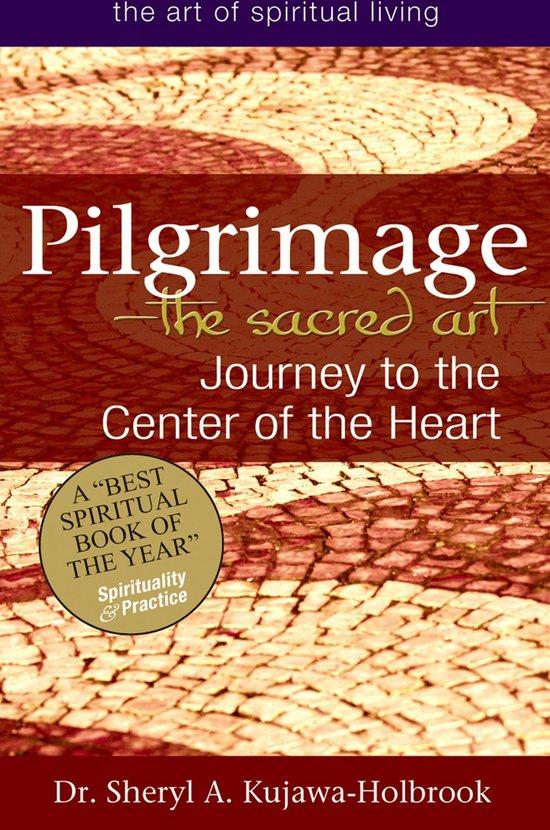 Pilgrimage—The Sacred Art