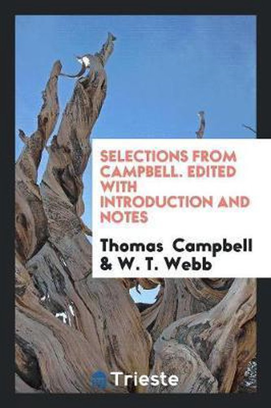 Selections from Campbell. Edited with Introduction and Notes