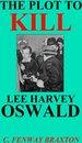 the Plot to Kill Lee Harvey Oswald