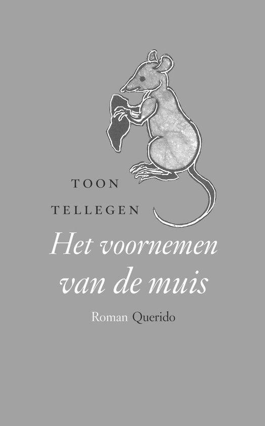 Het voornemen van de muis - Toon Tellegen |