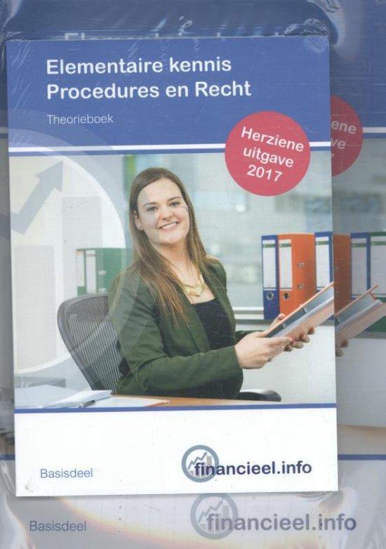 Elementaire kennis procedures en recht 2017 werkboek + theorieboek - Ad Bakker |