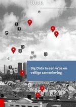 WRR Rapporten 95 - Big Data in een vrije en veilige samenleving