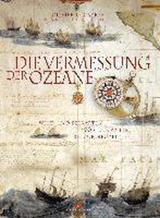 Boek cover Die Vermessung der Ozeane van Olivier Le Carrer (Hardcover)