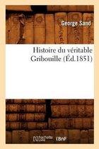 Histoire Du V ritable Gribouille ( d.1851)