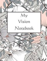 My Vision Notebook