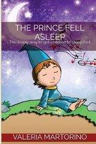The Prince Fell Asleep