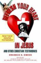 Refresh Your Heart in Jesus