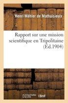 Rapport sur une mission scientifique en Tripolitaine
