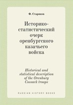 Historical and Statistical Description of the Orenburg Cossack Troops