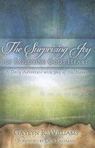 The Surprising Joy of Exploring God's Heart