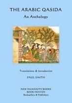 The Arabic Qasida - An Anthology