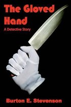 The Gloved Hand (Illustrated)