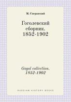 Gogol Collection. 1852-1902