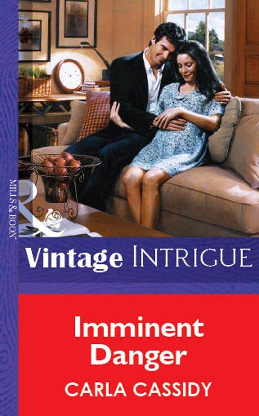 Omslag van Imminent Danger (Mills & Boon Vintage Intrigue)