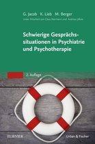 Schwierige Gesprächssituationen in Psychiatrie und Psychotherapie