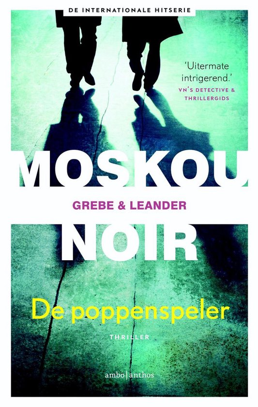Moskou Noir I - De poppenspeler - Camilla Grebe |