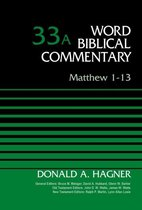Boek cover Matthew 1-13, Volume 33A van Donald A. Hagner