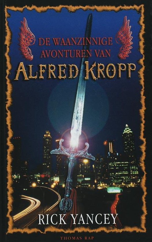 Boek cover De Waanzinnige Avonturen Van Alfred Kropp van Rick Yancey (Hardcover)