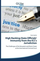 High Ranking State Officials' Immunity from the ICC's Jurisdiction