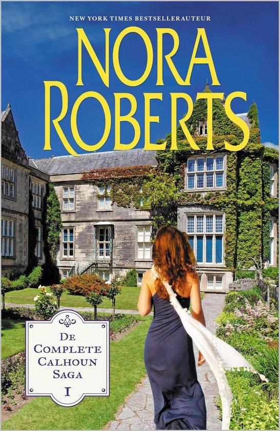 De complete Calhoun Saga 1 - Nora Roberts |