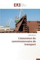 L'Assurance Du Commissionnaire de Transport