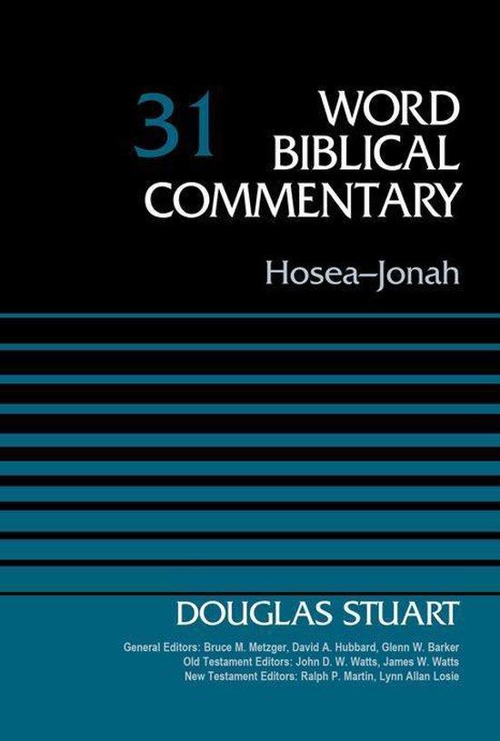 Boek cover Hosea-Jonah, Volume 31 van Douglas Stuart (Onbekend)