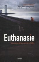Euthanasie bij ondraaglijk psychisch lijden