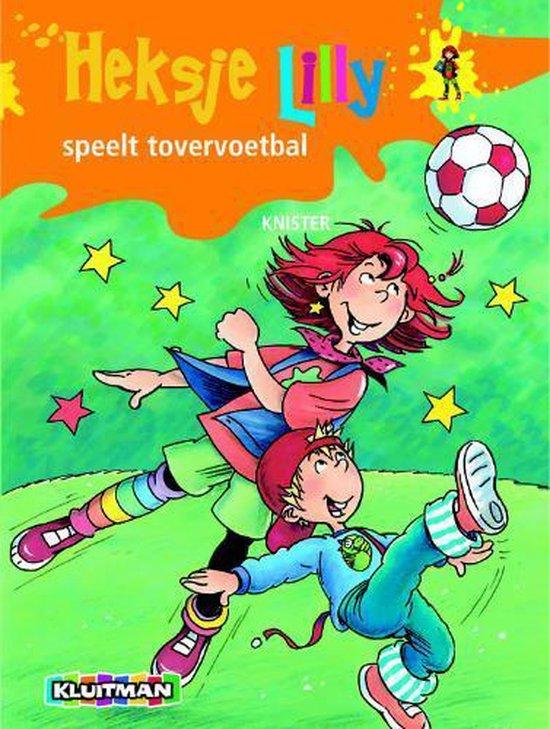 Heksje Lilly speelt tovervoetbal - Knister pdf epub